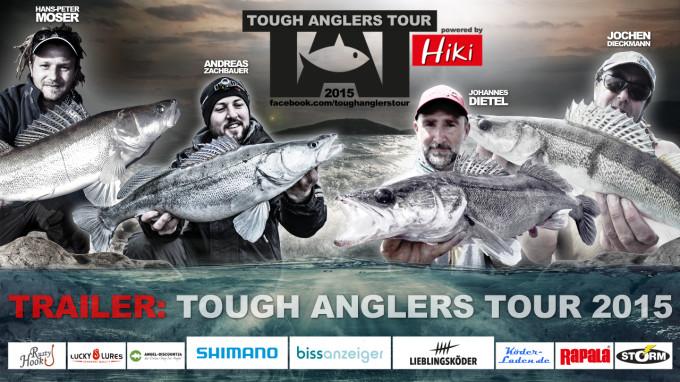 Trailer – Tough Anglers Tour 2015