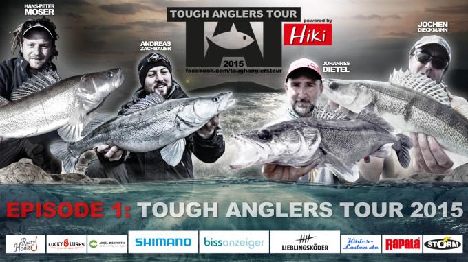 Tough Anglers Tour 2015 Episode 1